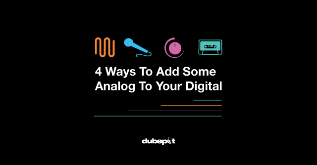 Put_some_analog_in_your_digital