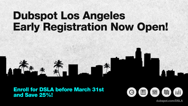 Dubspot LA Early Registration
